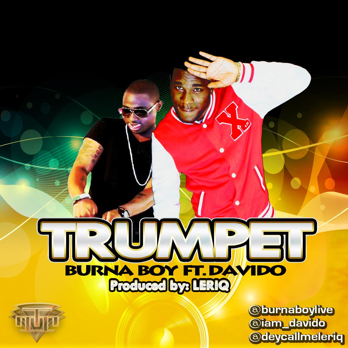 Trumpet – Burna Boy ft  Davido   BURNABOY COM